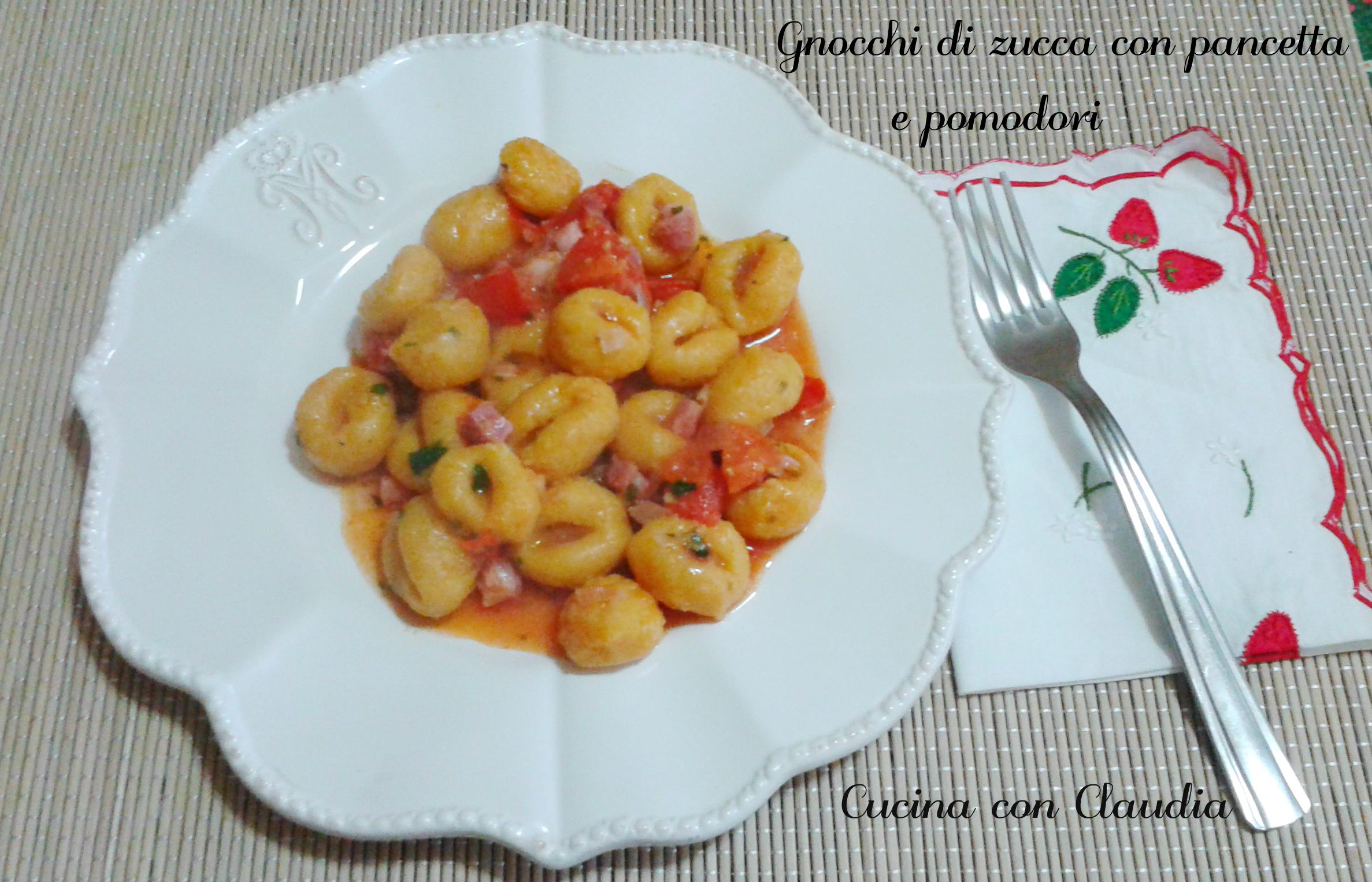 Ricetta Gnocchi Zucca E Pancetta.Gnocchi Di Zucca Con Pancetta E Pomodori Cucina Con Claudia
