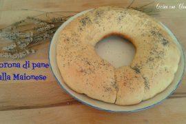 Corona di pane alla Maionese