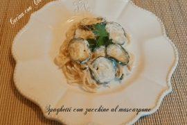 Spaghetti con zucchine al mascarpone
