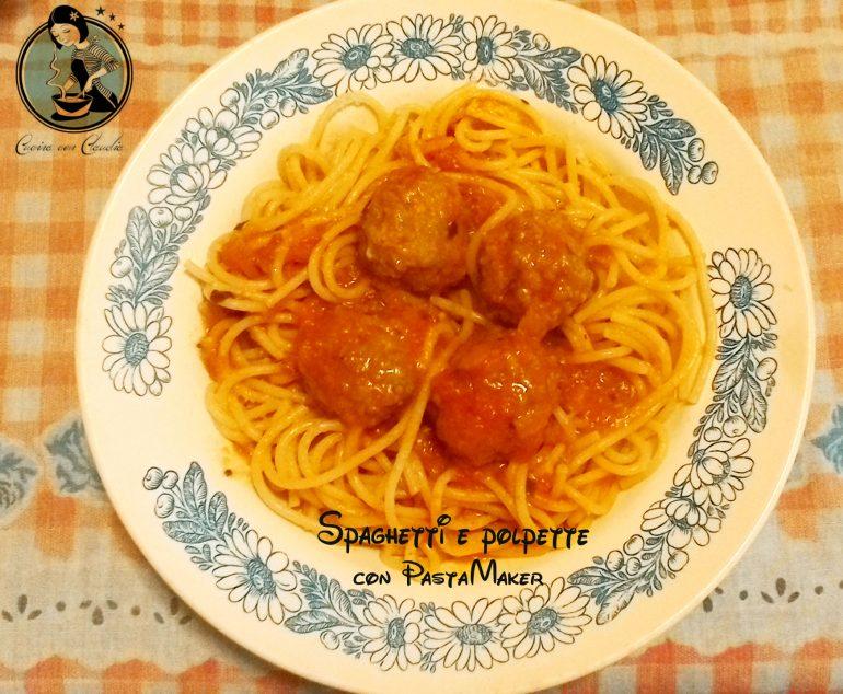 Spaghetti e polpette con PastaMaker